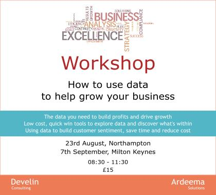 Ardeema Solutions And Develin Consulting Are Collaborating To Run A Series Of Workshops On How Use Data Grow Your Business